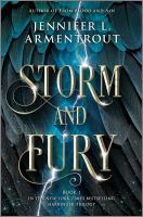 Storm And Fury by Armentrout, Jennifer L. © 2019 (Added: 3/25/21)