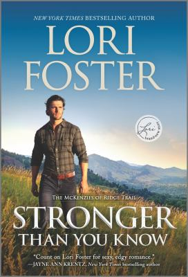 Stronger Than You Know (Original). by Foster, Lori.