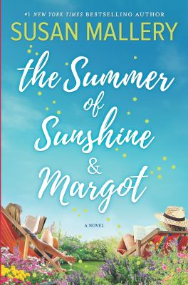 Book cover: The Summer of Sunshine and Margot by Susan Mallery