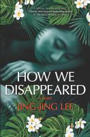 """How We Disappeared"" Book Cover"