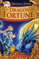 The+dragon+of+fortune++an+epic+kingdom+of+fantasy+adventure by Stilton, Geronimo © 2017 (Added: 7/9/20)