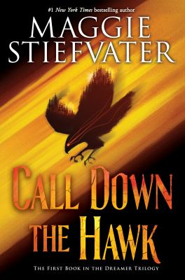 Book cover: Call Down the Hawk by Maggie Stiefvater