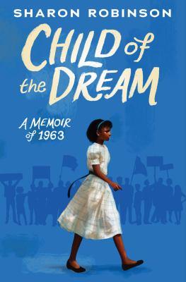 Child of a Dream: Memoir of 1963