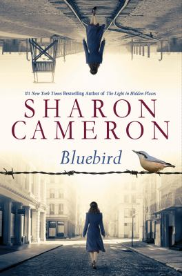 Bluebird by Cameron, Sharon, 1970- author.