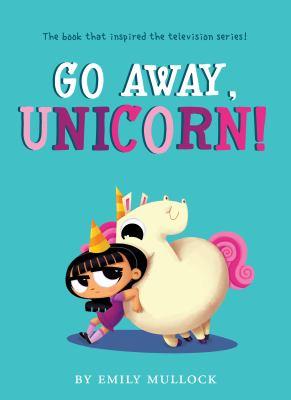 Go Away Unicorn