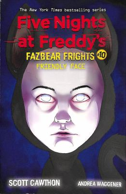 Friendly Face: An Afk Book (Five Nights at Freddy