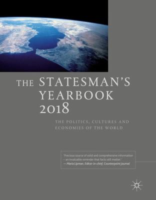 The Stateman's Yearbook: The Politics, Cultures and Economies of the World 2018