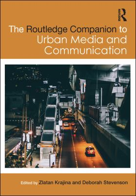 Cover Art - The Routledge Companion to Urban Media and Communication