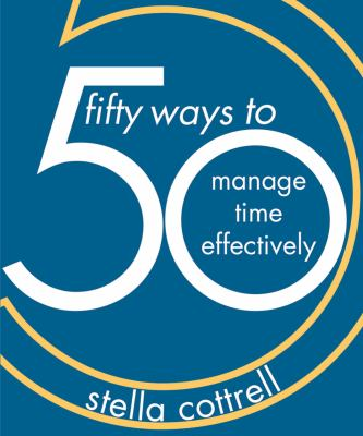 50 Ways to Manage Time Effectively