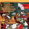 The scariest Halloween story ever : read-along storybook and CD