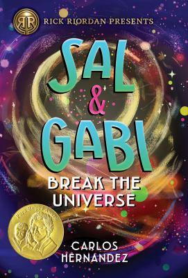 Sal & Gabi break the universe / by Hernandez, Carlos Alberto