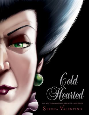 Cold hearted : a tale of the wicked stepmother