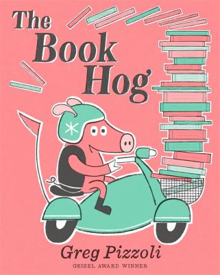 The book hog / by Pizzoli, Greg,