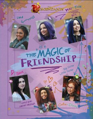 Descendants: The Magic of Friendship