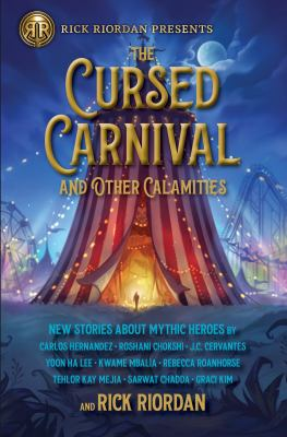 The cursed carnival and other calamities :