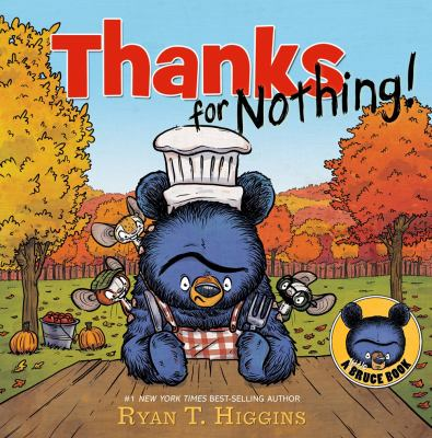 Thanks for nothing! : a Little Bruce book