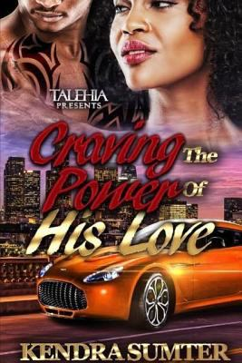 Craving the Power of his Love - October