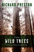 Book cover for The Wild Trees by Richard Preston