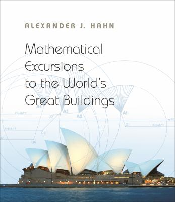 book cover: Mathematical Excursions to the World's Great Buildings
