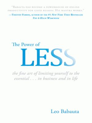 Details about The power of less : the fine art of limiting yourself to the essential-- in business and in life