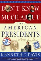 Don't Know Much About the American Presidents by Kenneth Davis