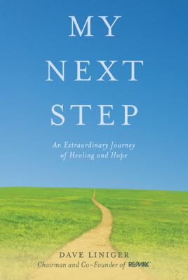 MY NEXT STEP by Dave Liniger with Laura Morton