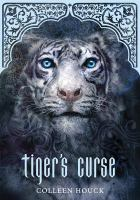 The Tiger's Curse by Colleen Houck