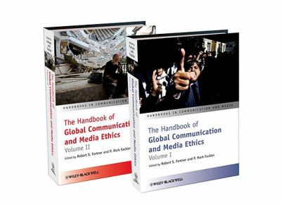 The Handbook of Global Communication and Media Ethics Cover Art