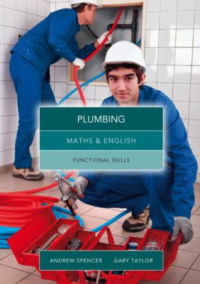 Maths and English for plumbing : graduated exercises and practice exam