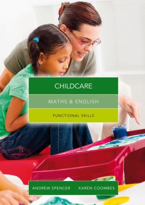 Maths and English for childcare : graduated exercises and practice exam