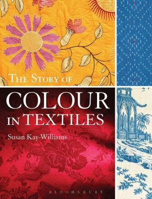 The Story of Colour in Textiles Cover Art