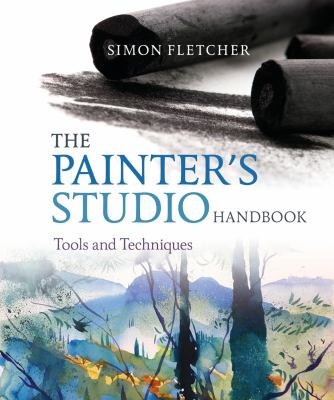 The painter's studio handbook : tools and techniques
