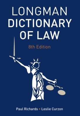 Longman dictionary of law / P.H. Richards, L.B. Curzon