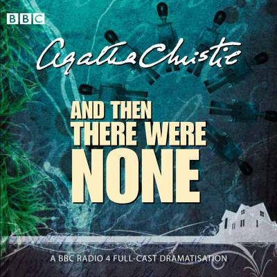 And Then There Were None (full cast sound recording)