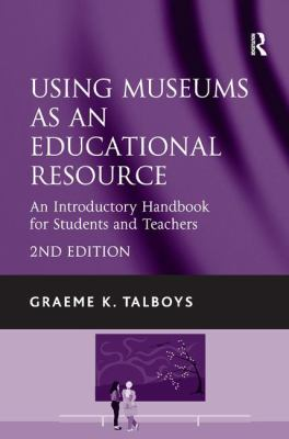 Using Museums As an Educational Resource, 2010