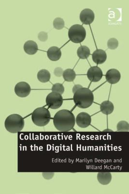 cover of Collaborative Research in the Digital Humanities