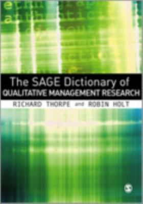 Book jacket for The SAGE Dictionary of Qualitative Management Research