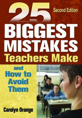 book cover: 25 Biggest Mistakes Teachers Make and How to Avoid Them
