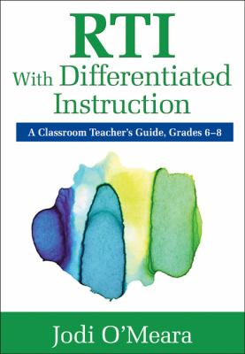 RTI with Differentiated Instruction, grades 6-8 : a classroom teacher's guide
