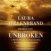 Cover of the audiobook Unbroken by Laura Hillenbrand
