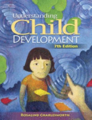 Understanding Child Development by Rosalind Charlesworth (cover)