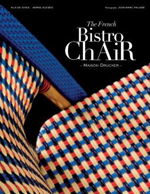 The French bistro chair : Maison Drucker