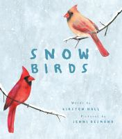 Snow+birds by Hall, Kirsten © 2020 (Added: 1/7/21)