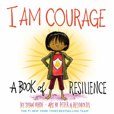 I am courage : a book of resilience