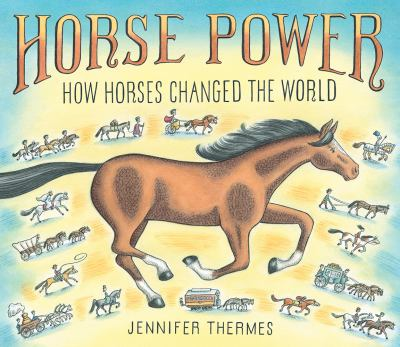 Horse power : by Thermes, Jennifer,