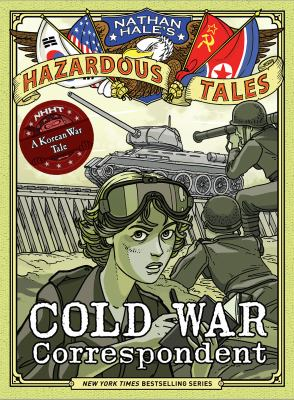 Cold War Correspondent (Nathan Hale