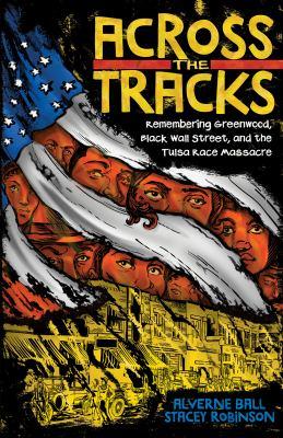 Across the tracks : by Ball, Alverne