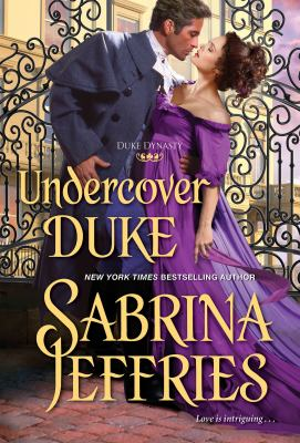 Undercover Duke by Jeffries, Sabrina, author.