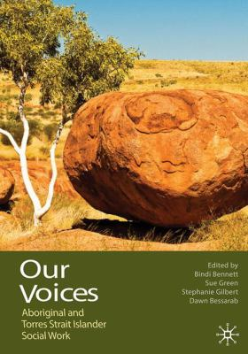 Our voices : Aboriginal and Torres Strait Islander social work