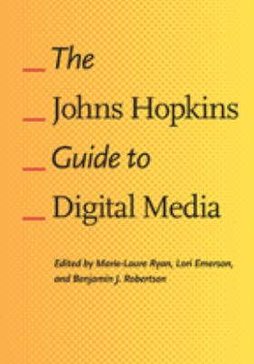 The Johns Hopkins Guide to Digital Media Cover Art